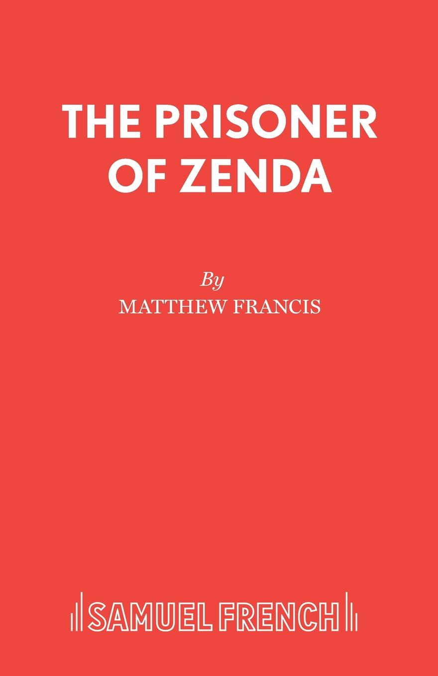 Matthew Francis The Prisoner of Zenda