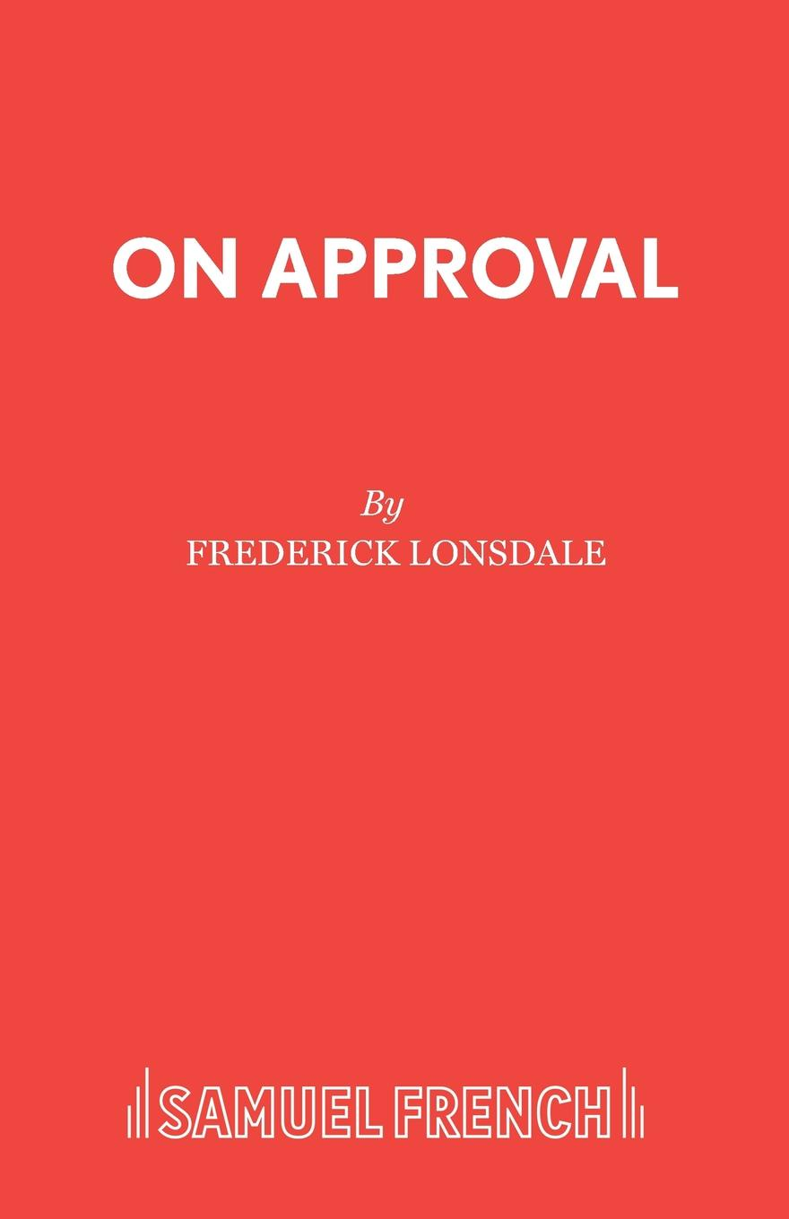 купить Frederick Lonsdale On Approval онлайн
