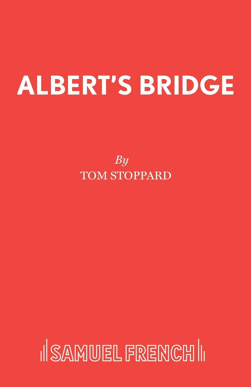 Tom Stoppard Albert.s Bridge devil s bridge