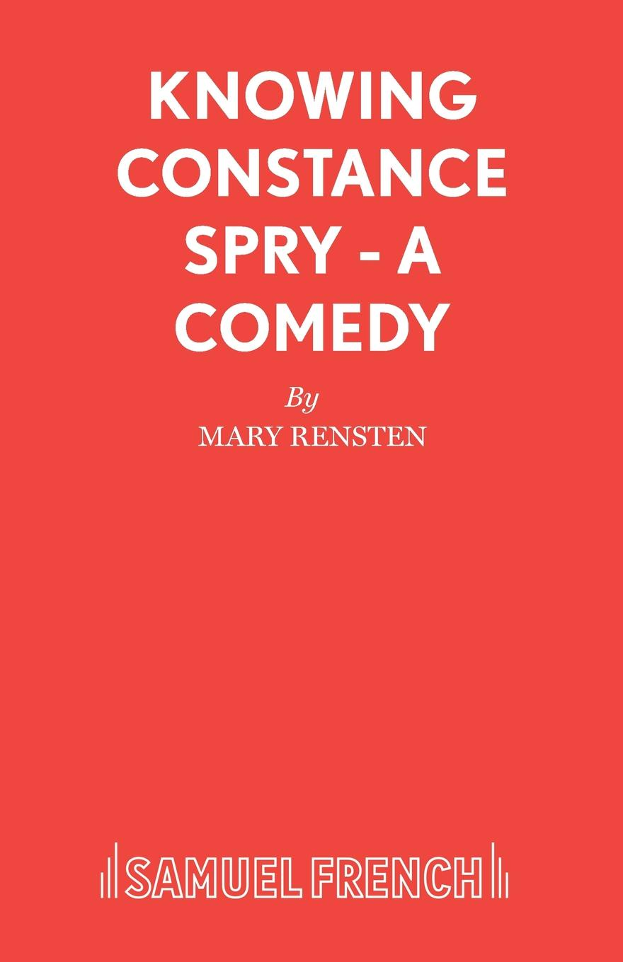 Mary Rensten Knowing Constance Spry - A Comedy cindi rigsbee finding mrs warnecke the difference teachers make