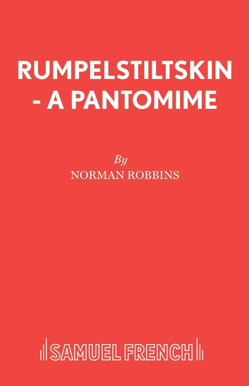 Norman Robbins Rumpelstiltskin - A Pantomime rumpelstiltskin