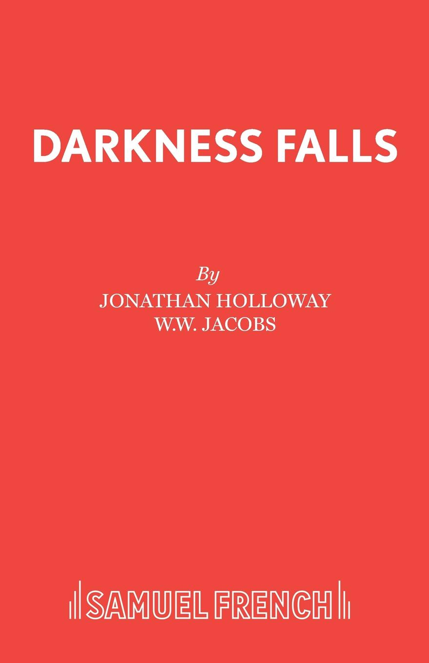 Jonathan Holloway, W.W. Jacobs Darkness Falls jones c the way to a woman s heart