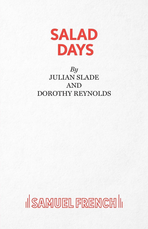 Dorothy Reynolds, Julian Slade Salad Days