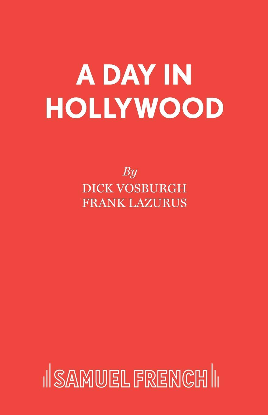 Dick Vosburgh A Day in Hollywood robert eberwein the hollywood war film