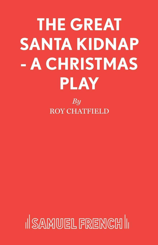 Roy Chatfield The Great Santa Kidnap - A Christmas Play alloy sequins santa christmas brooch