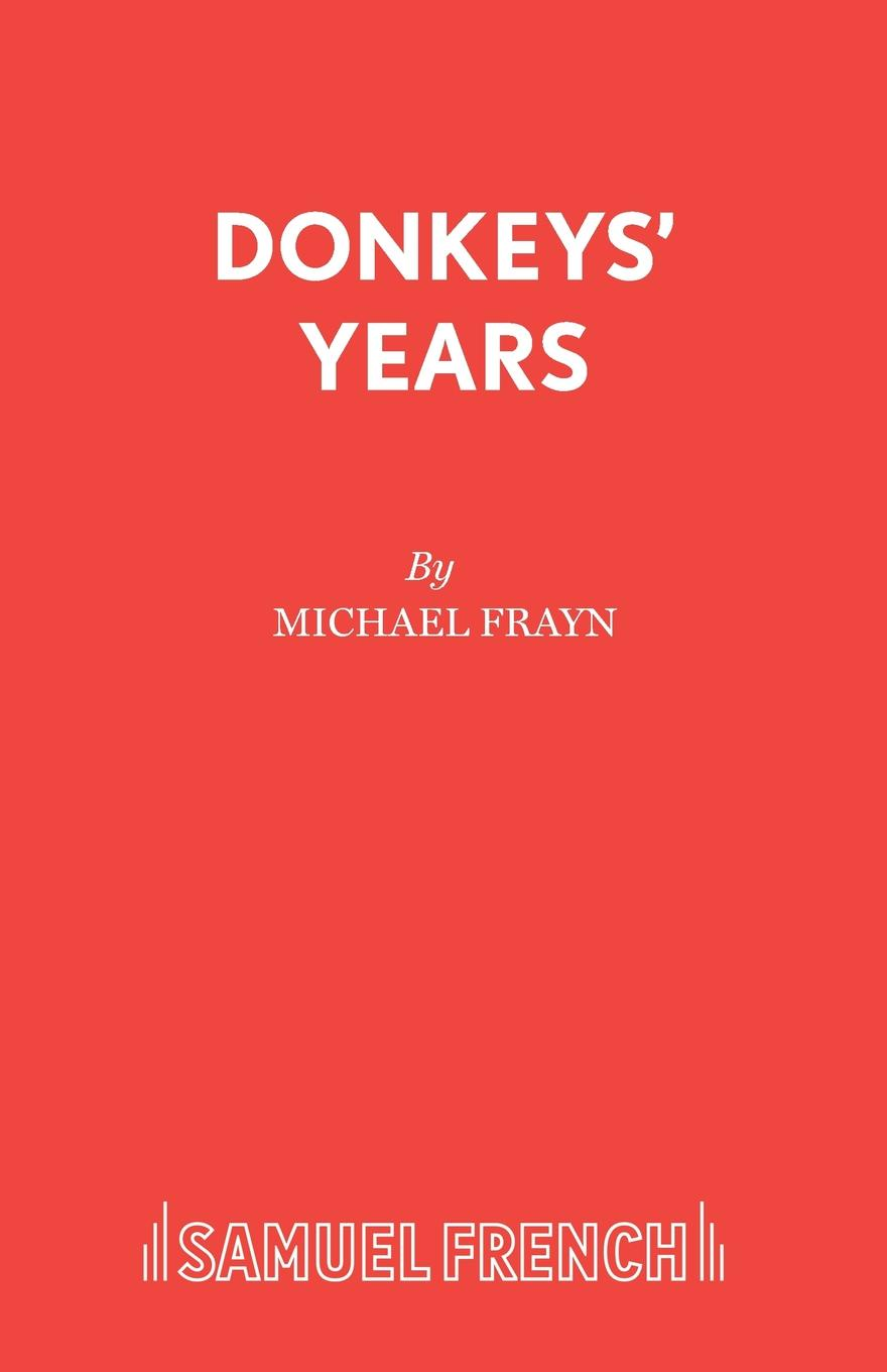 Michael Frayn Donkeys. Years michael frayn spies
