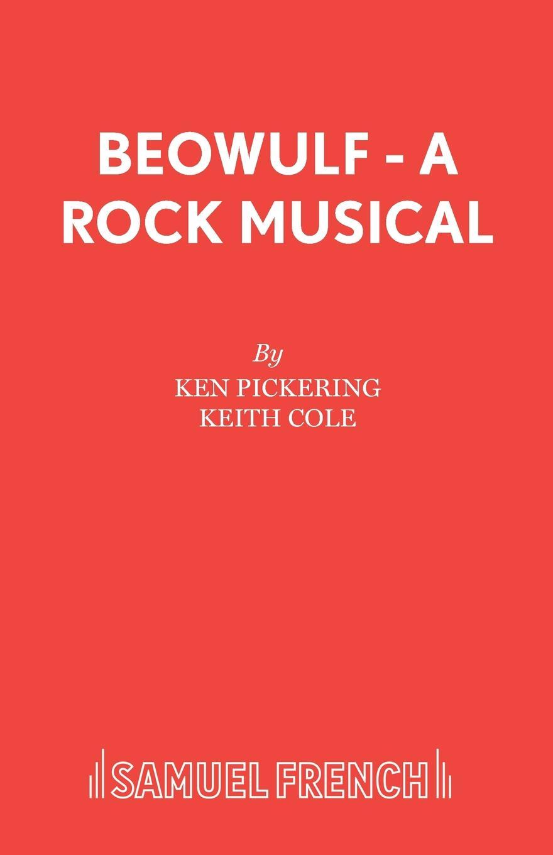 Ken Pickering, Keith Cole Beowulf - A Rock Musical duane swierczynski ken lashley cable king size 1