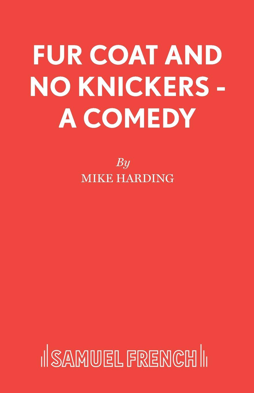 Mike Harding Fur Coat and No Knickers - A Comedy the white stag