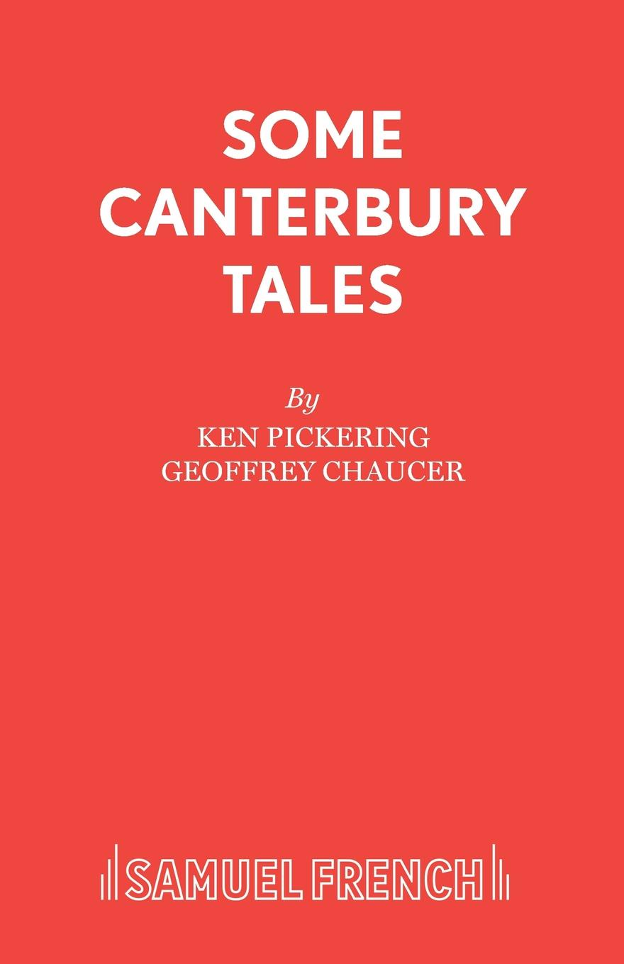 Ken Pickering Some Canterbury Tales c s hughes the book of barbarous tales