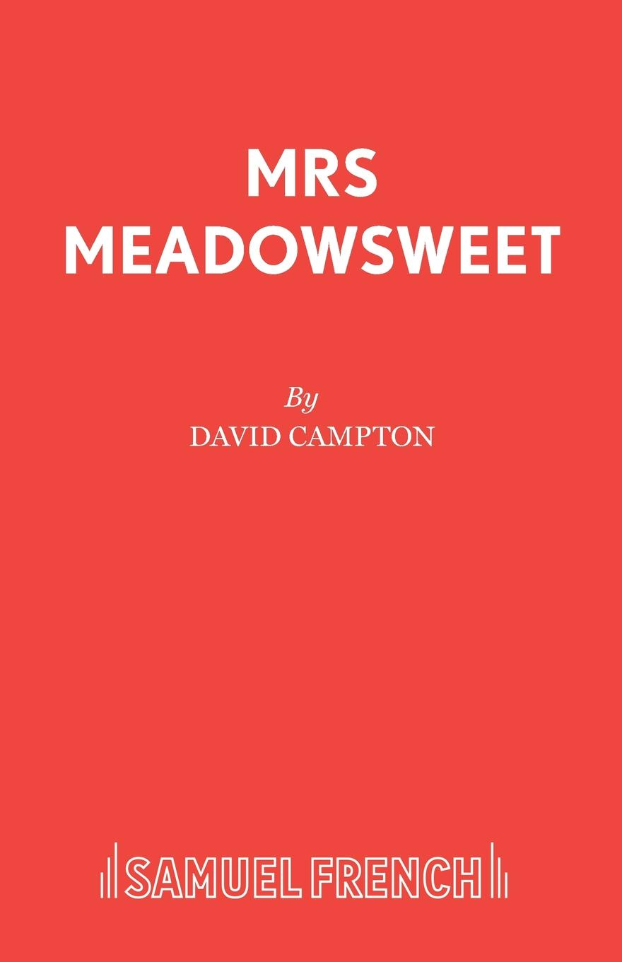 David Campton Mrs Meadowsweet the two mrs grenvilles