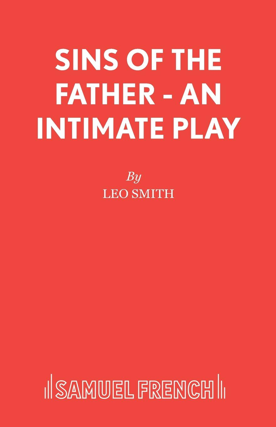 цены на Leo Smith Sins of the Father - An intimate play  в интернет-магазинах