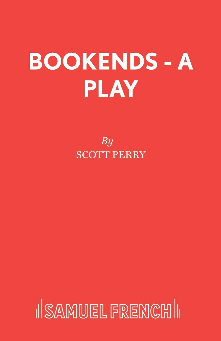 Scott Perry Bookends - A Play цена и фото