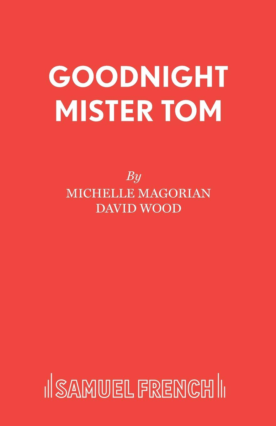 Michelle Magorian Goodnight Mister Tom all the sad young men