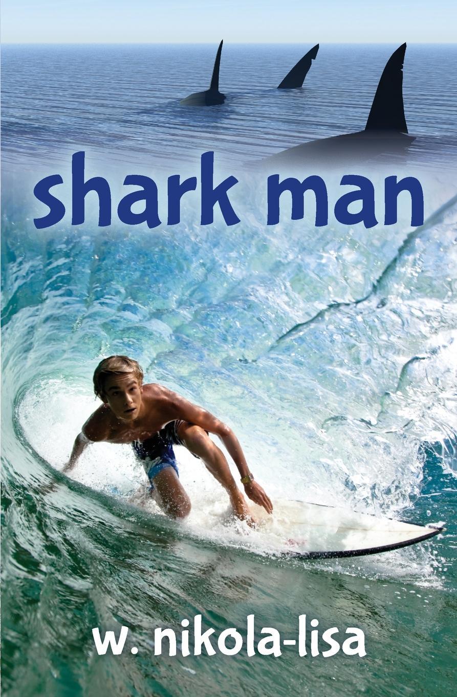 W. Nikola-Lisa Shark Man while the billy boils