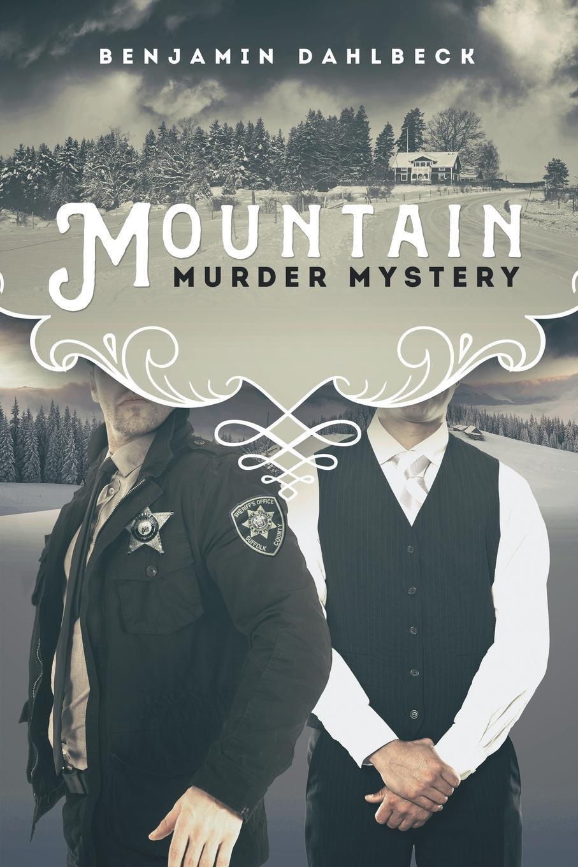 Фото - Benjamin Dahlbeck Mountain Murder Mystery майка борцовка print bar everyone has one s own path