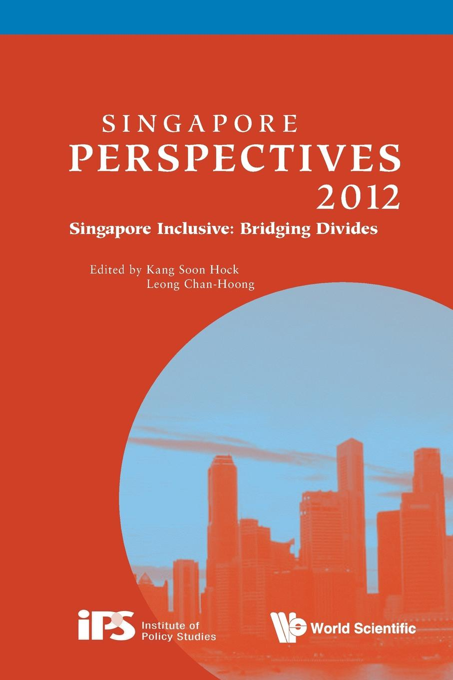 Singapore Perspectives 2012. Singapore Inclusive: Bridging Divides winner singapore