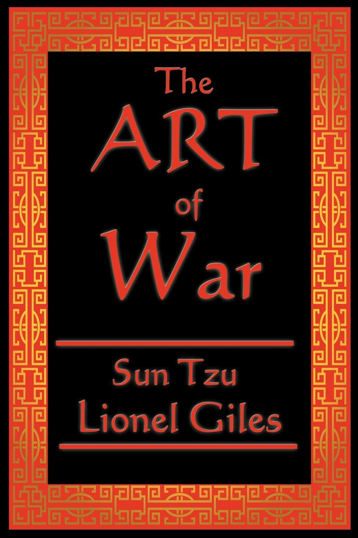 Sun Tzu, Lionel Giles Xgiles The Art of War sun tzu the art of war