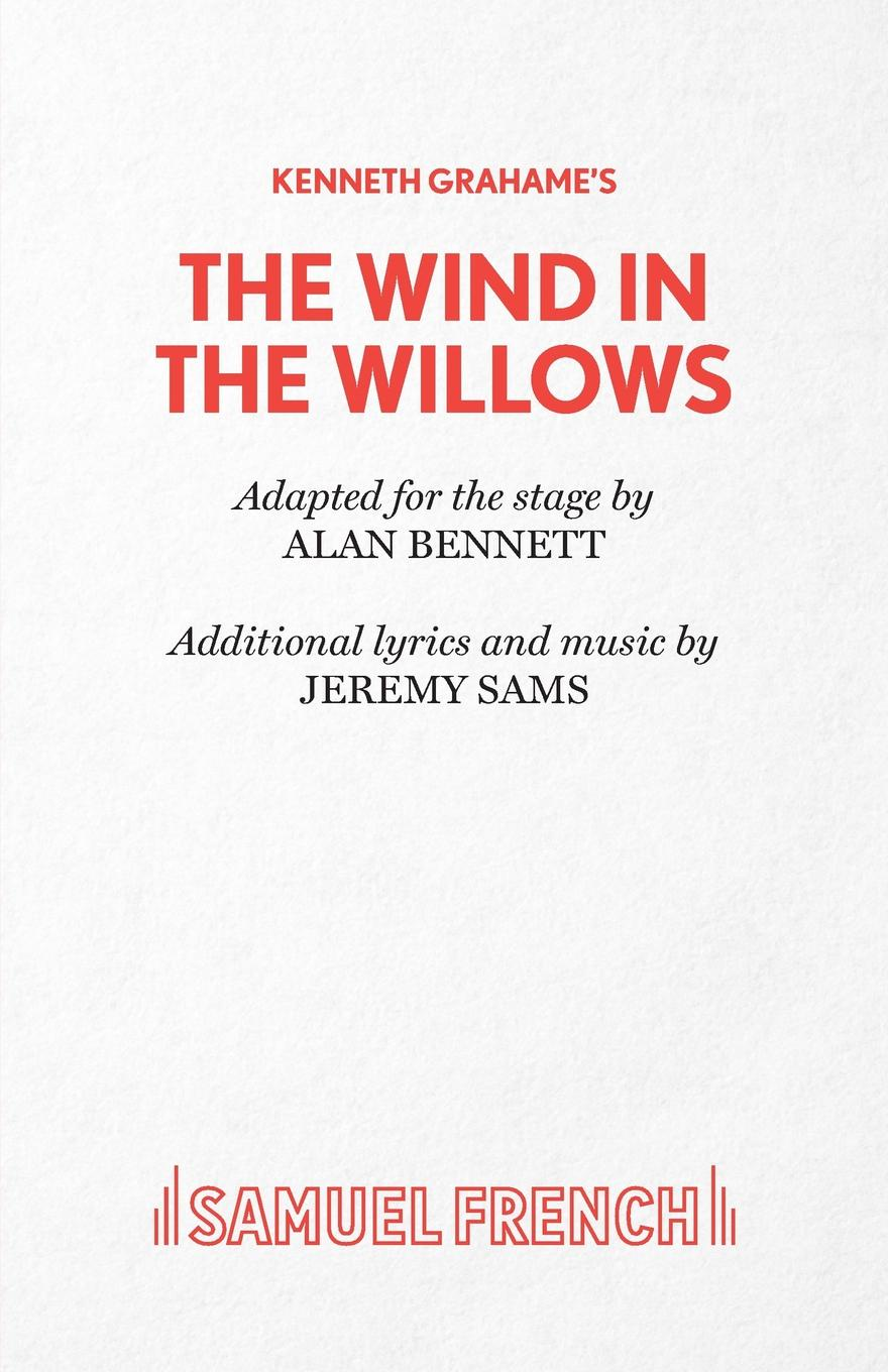 Alan Bennett Wind in the Willows classic starts wind in the willows