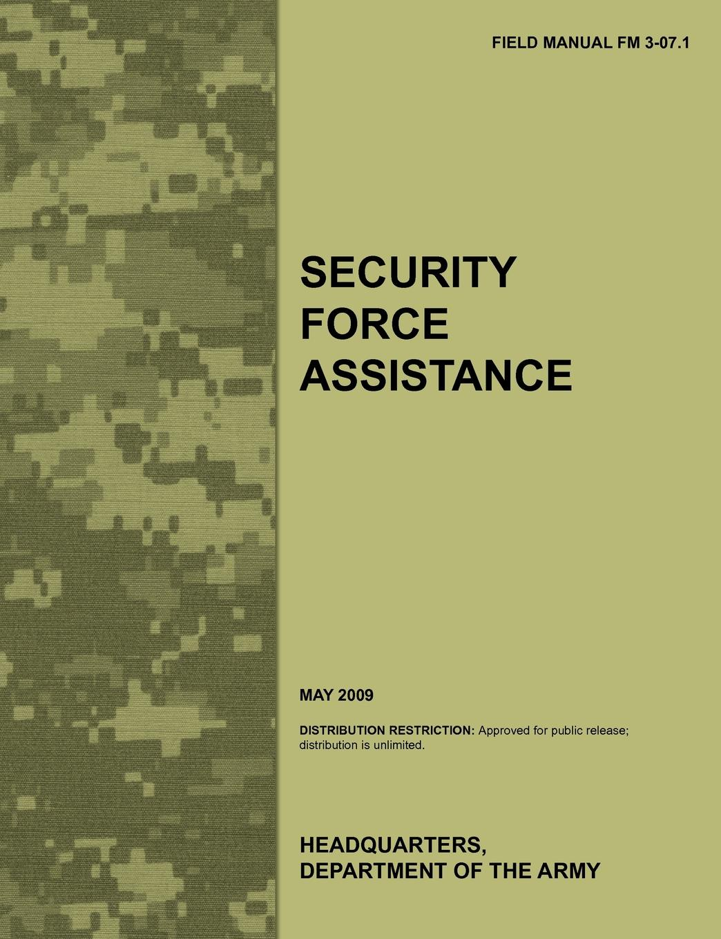 Army Training Doctrine and Command, Combined Arms Doctrine Directorate, U.S. Department of the Army Security Force Assistance. The official U.S. Army Field Manual FM FM 3-07.1 (May 2009) аккумулятор security force sf 1207