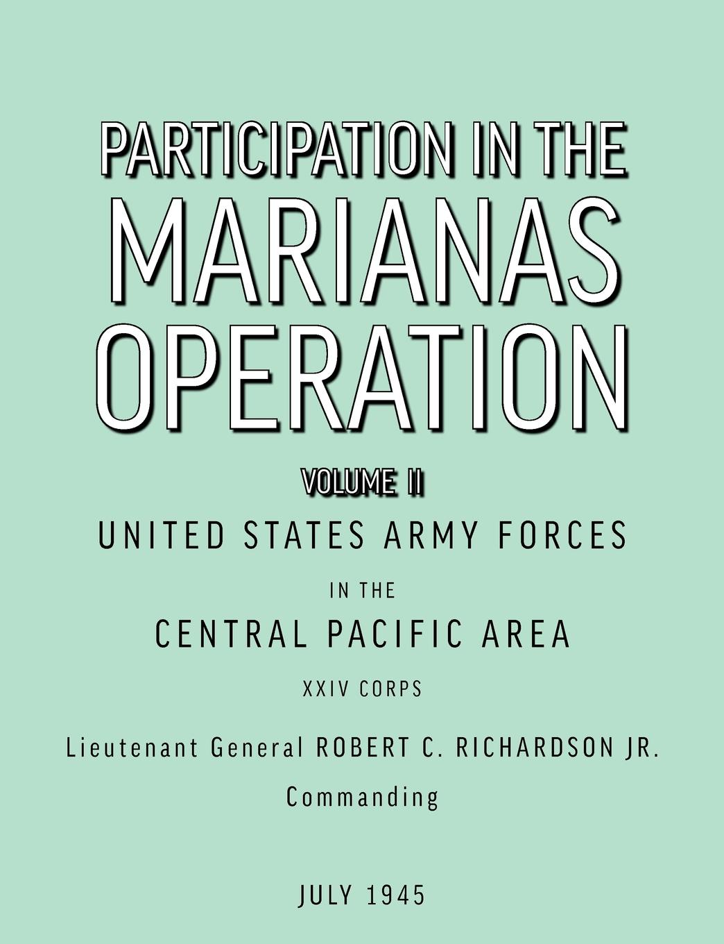 U.S. ArmyForcesin theCentralPaci Participation in the Marianas Operation Volume II ww2 army collectible cap greyish green officer large brim hat woolende 401139