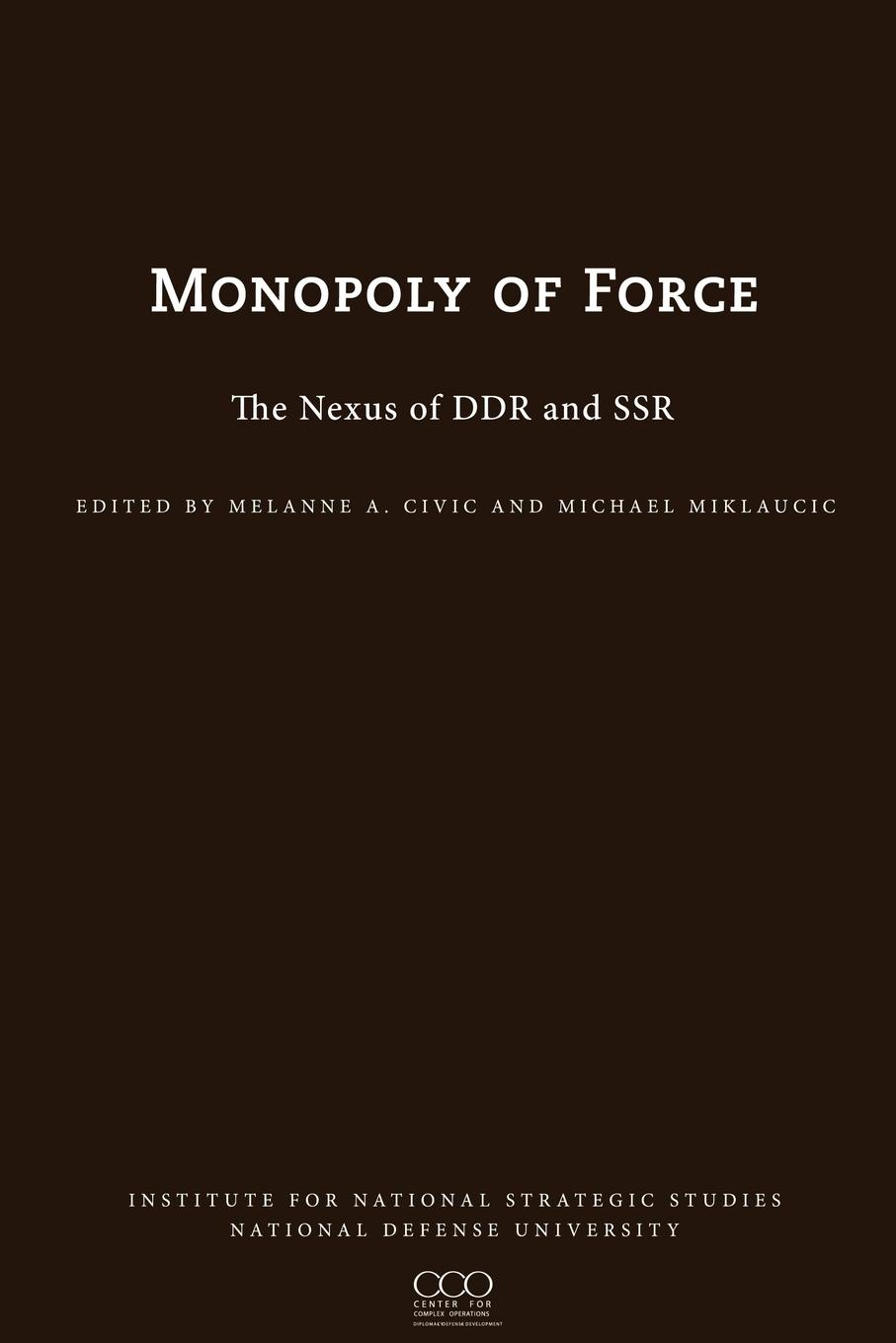 James N. Mattis The Monopoly of Force. The Nexus of DDR and SSR ssr 25dd solid state relay