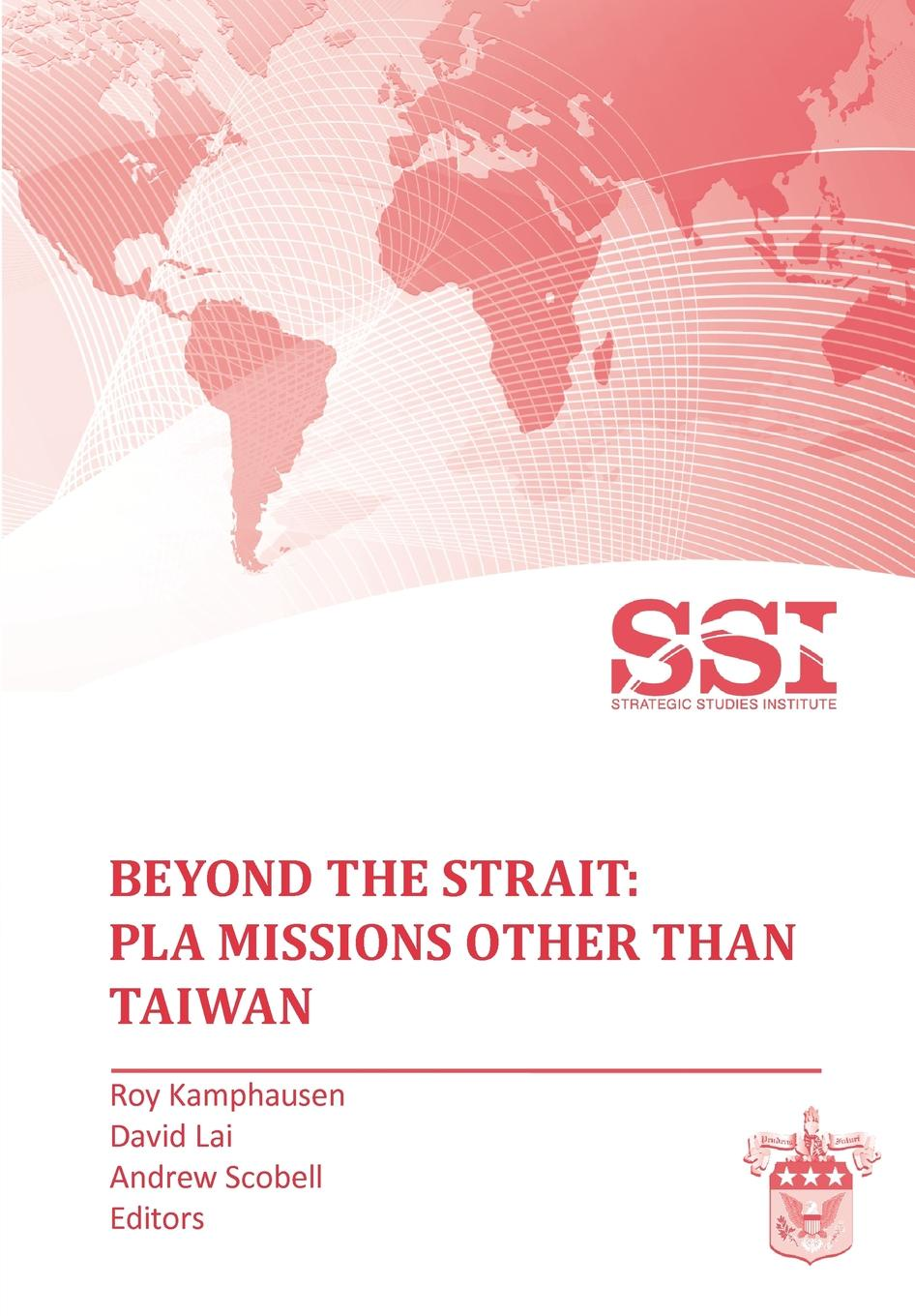 Strategic Studies Institute Beyond the Strait. PLA Missions other than Taiwan free shipping to romania hgr25 350mm 2pcs hgw25c 4pcs hiwin from taiwan