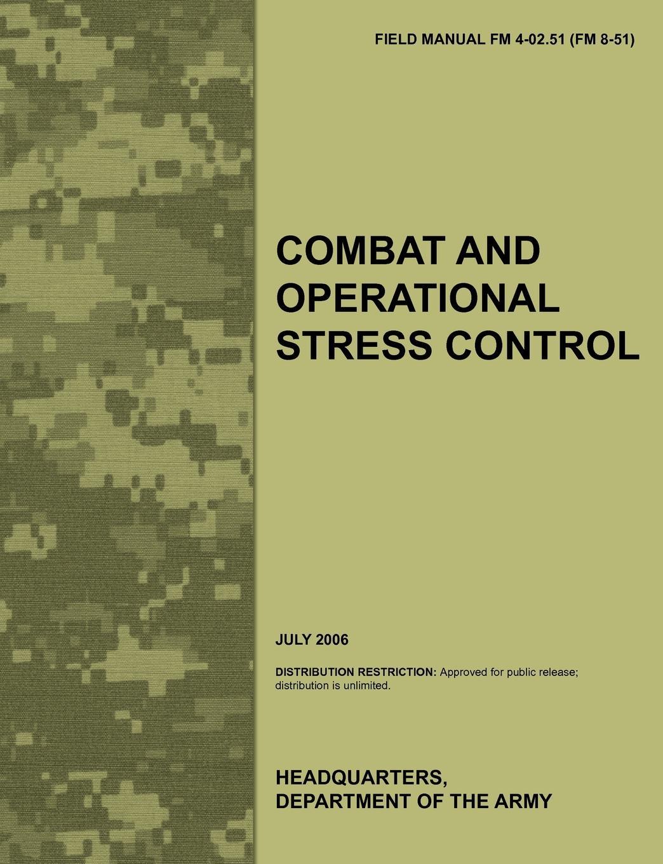 Фото - Army Medical Department Center &. School Combat and Operational Stress Control. The Official U.S. Army Field Manual FM 4-02.51 (FM 8-51) (July 2006) fm трансмиттеры