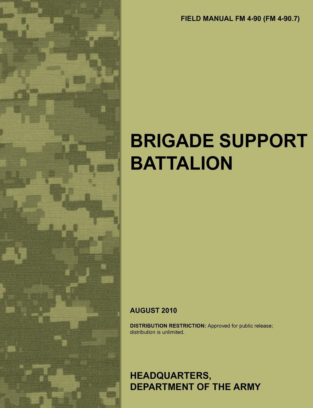 Army Training Doctrine and Command, U. S. Department of the Army Brigade Support Battalion. The Official U.S. Army Field Manual FM 4-90 (FM 4-90.7) (August 2010) christian valentin soils as a key component of the critical zone 1 functions and services