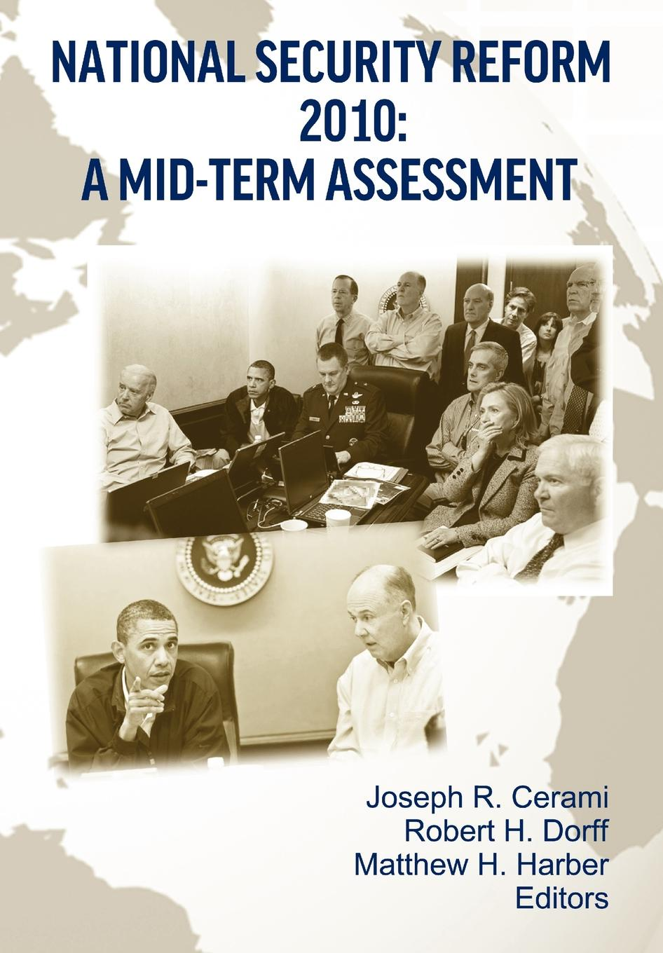 Strategic Studies Institute National Security Reform 2010. A Midterm Assessment national security