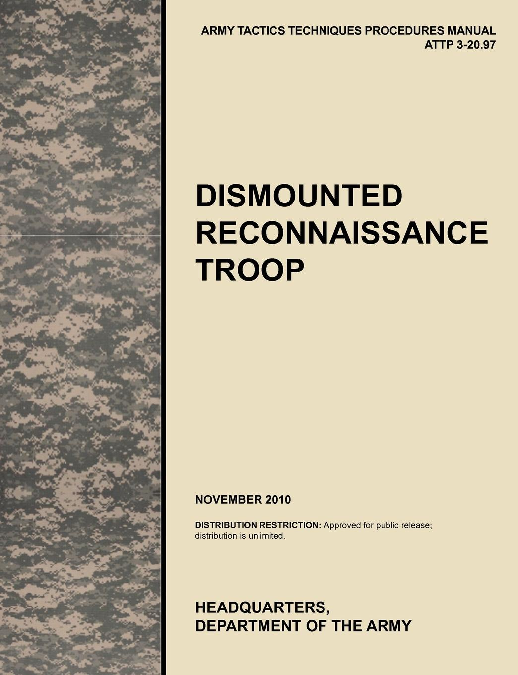 U. S. Army Training and Doctrine Command, Army Maneuver Center of Excellence, U. S. Department of the Dismounted Recconnaisance Troop. The Official U.S. Army Tactics, Techniques, and Procedures (Attp) Manual 3.20-97 (November 2010) department of the army u s army corps of engineers water resource policies and authorities incorporating sea level change considerations in civil works programs
