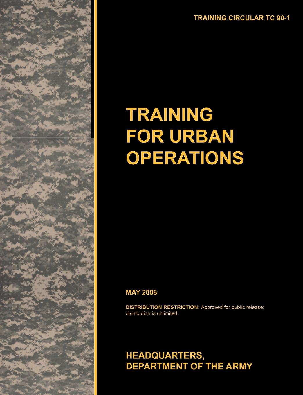 U.S. Army Training and Doctrine Command Training for Urban Operations. The official U.S. Army Training Manual TC 90-1 (May 2008) standard or nonstandard and timing belt type haul off pulley