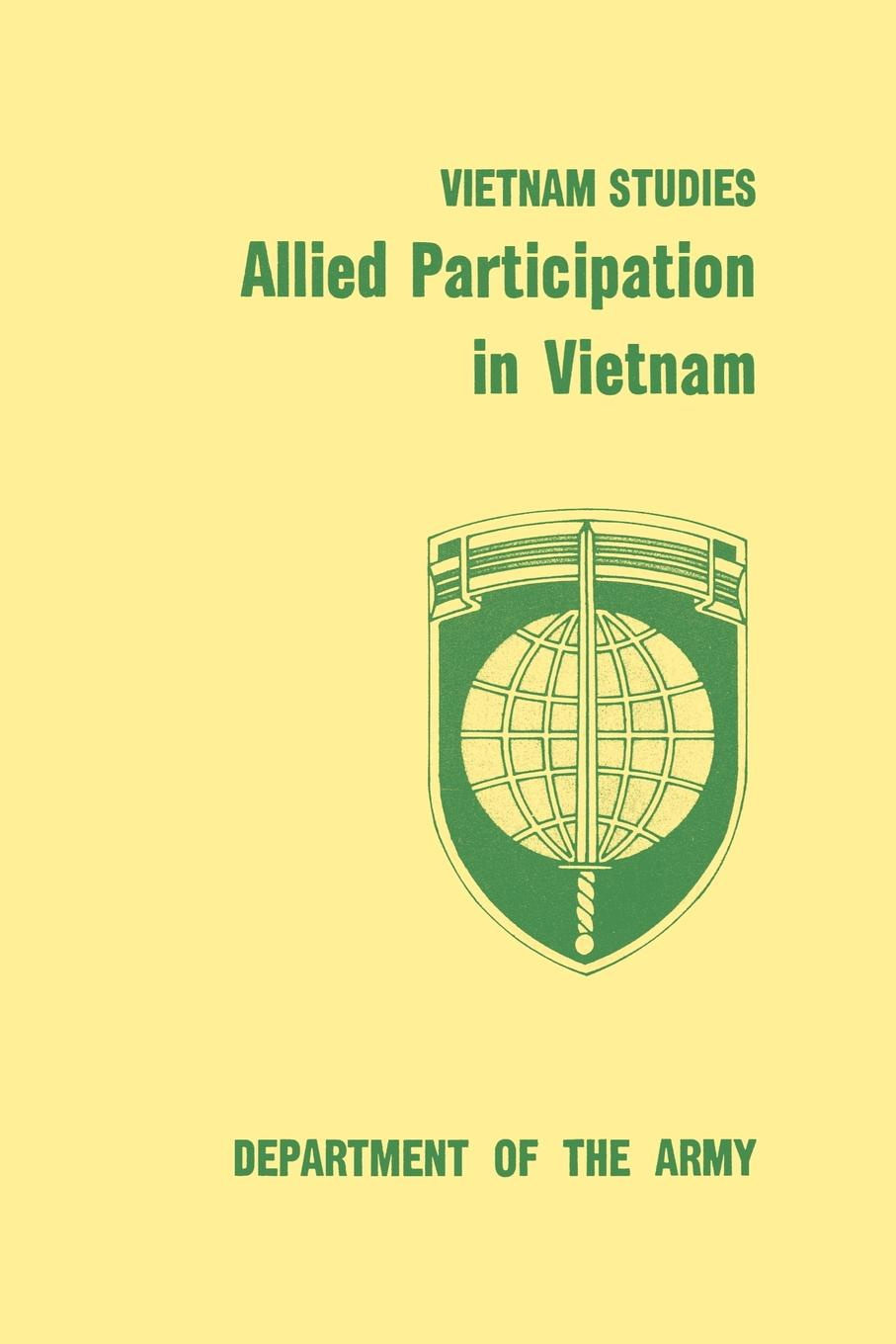 Stanley R. Larson, James L. Collins, United States Department of the Army Allied Participation in Vietnam free world