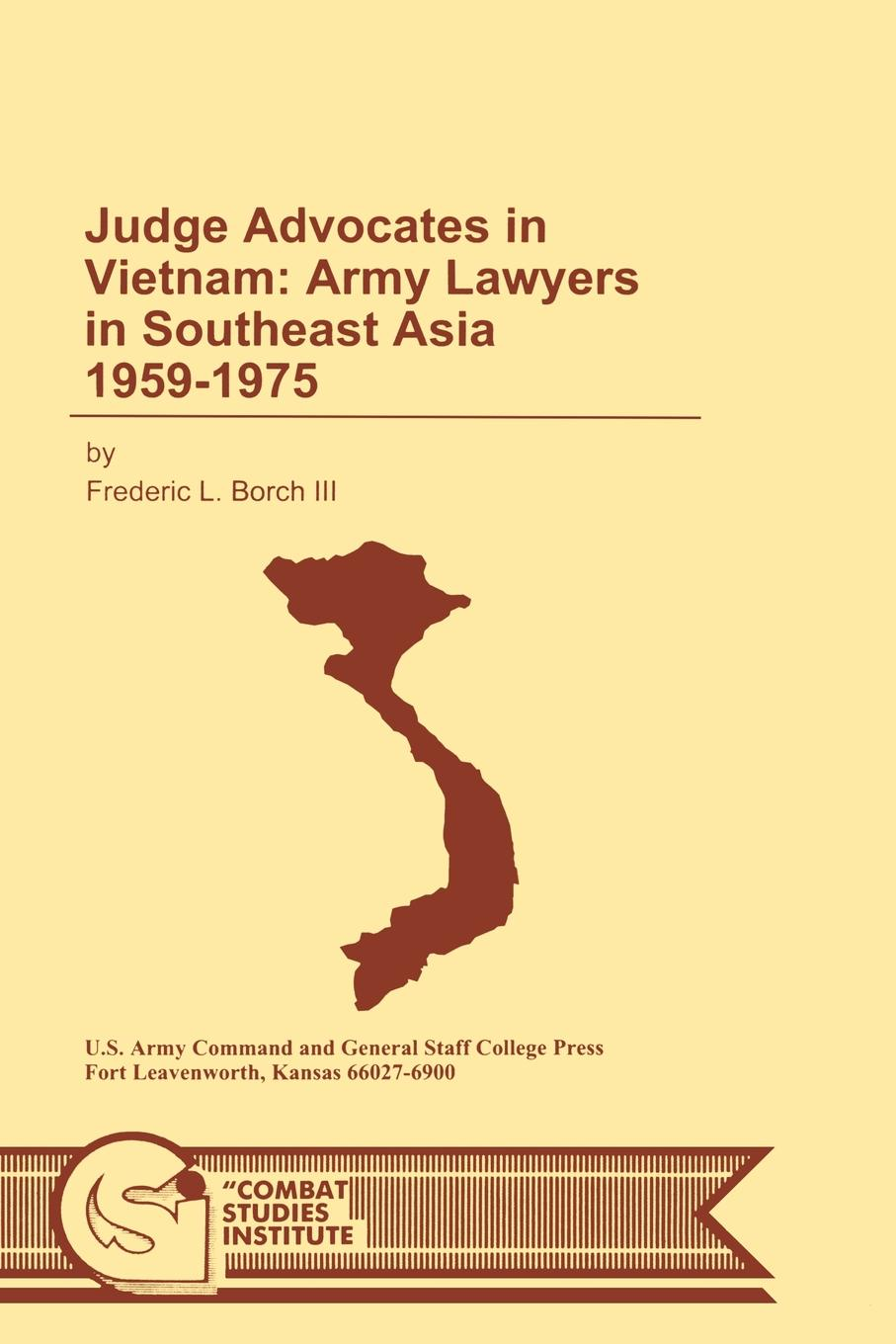Frederic L. Borch, Combat Studies Institute, U.S. Department of the Army Judge Advocates in Vietnam. Army Lawyers in Southeast Asia 1959-1975 men military tactical boots special force desert ankle combat boots safety outdoor shoes plus new ultralight army boot