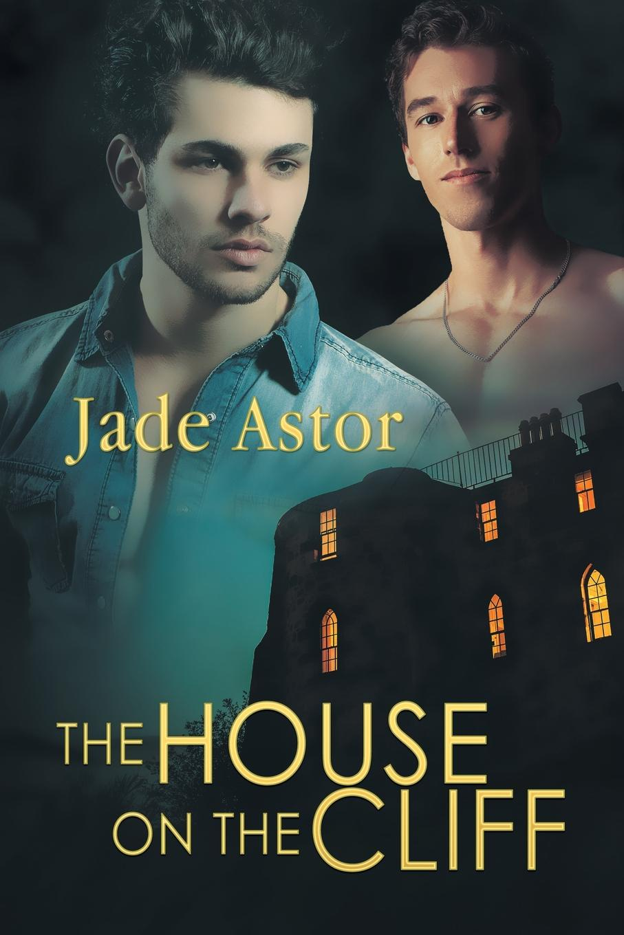 Jade Astor The House on the Cliff