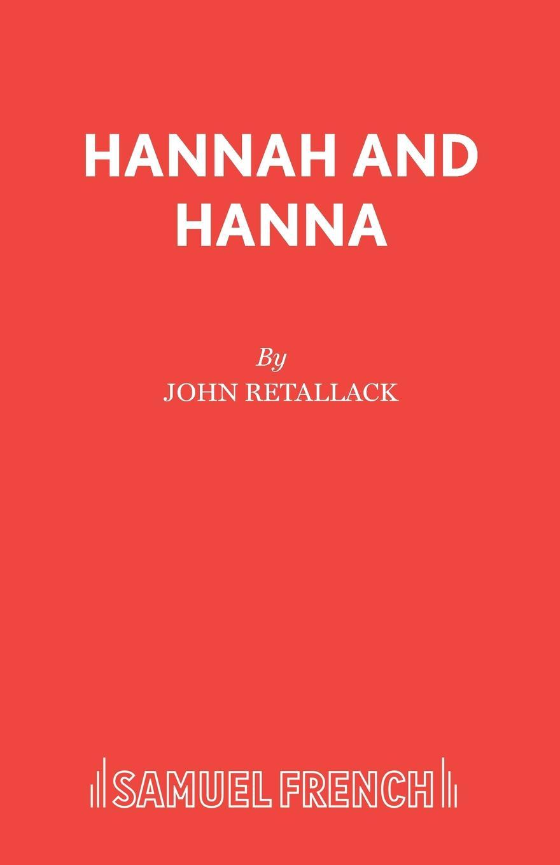 John Retallack Hannah and Hanna hannah and the hurricane easystarts