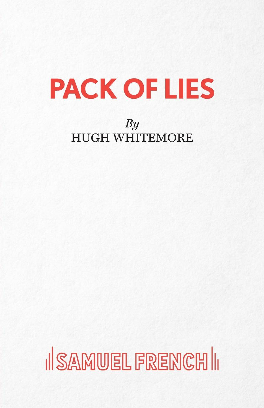 Hugh Whitemore Pack of Lies - A Play a spy among friends