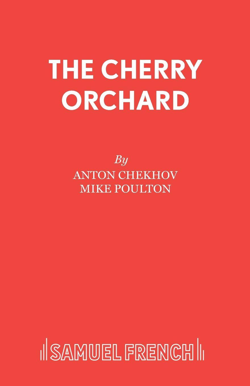 Anton Chekhov The Cherry Orchard
