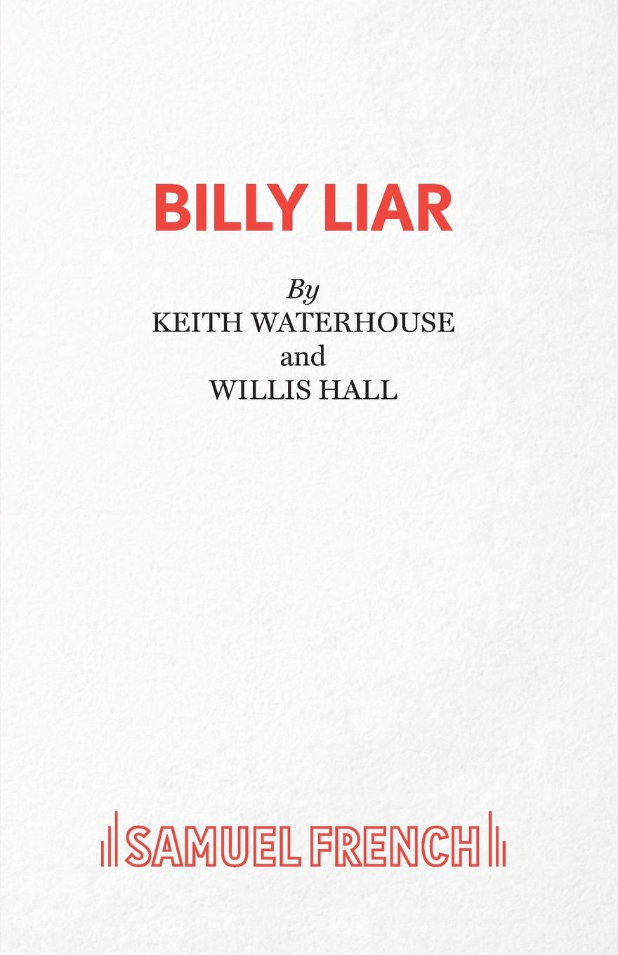 Keith Waterhouse, Willis Hall Billy Liar - A Comedy