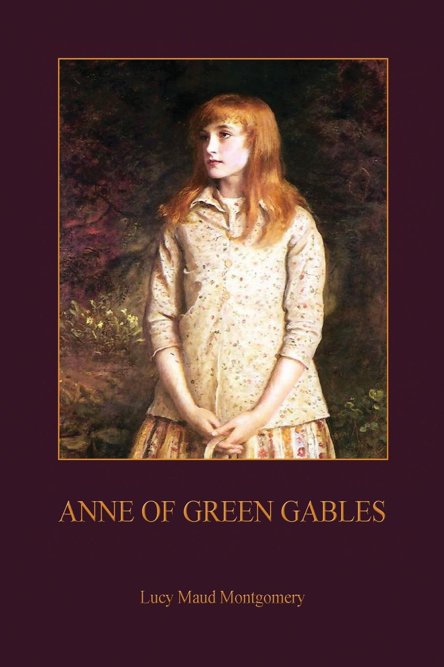 Lucy Maud Montgomery Anne of Green Gables (Aziloth Books) the orphan s tale