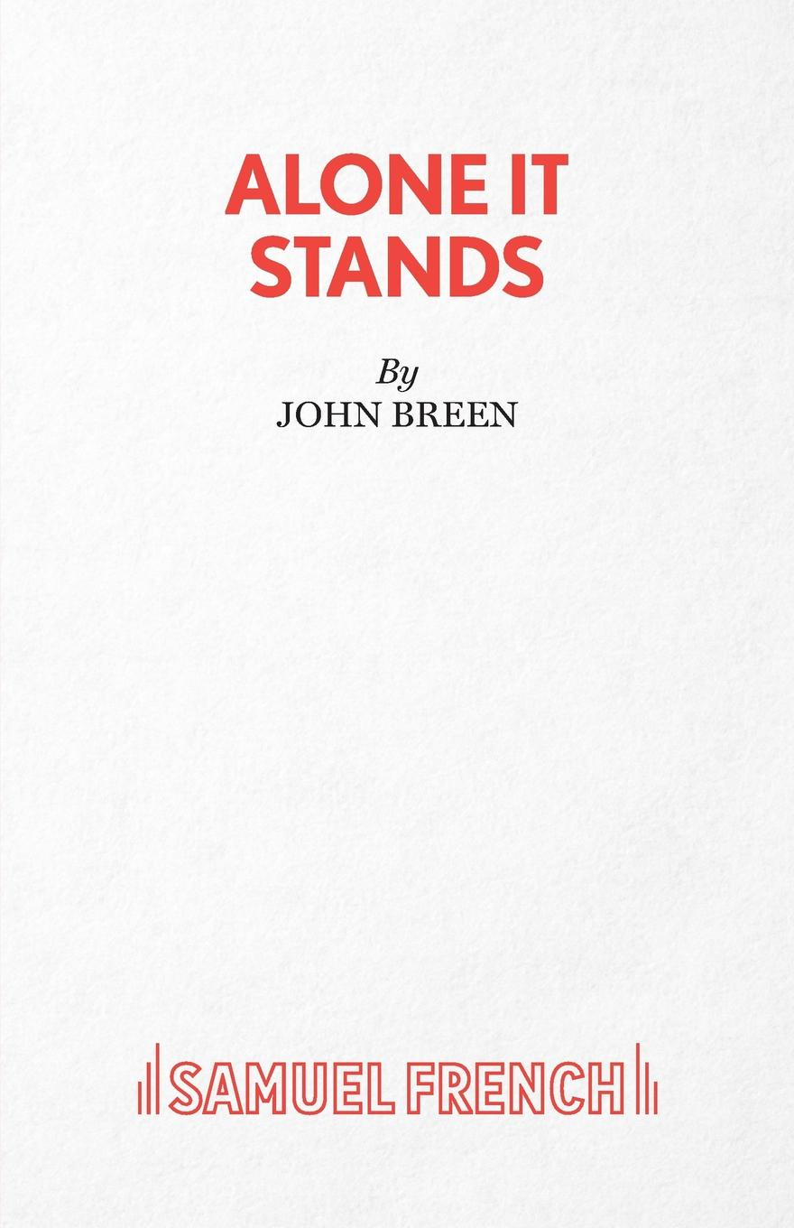 John Breen Alone It Stands - A Comedy wallance breen the legate s daughter