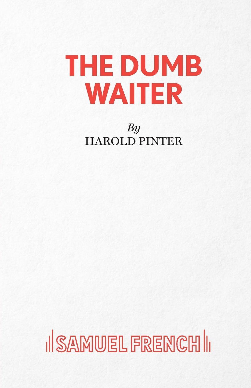 Harold Pinter The Dumb Waiter the bitchy waiter tales tips