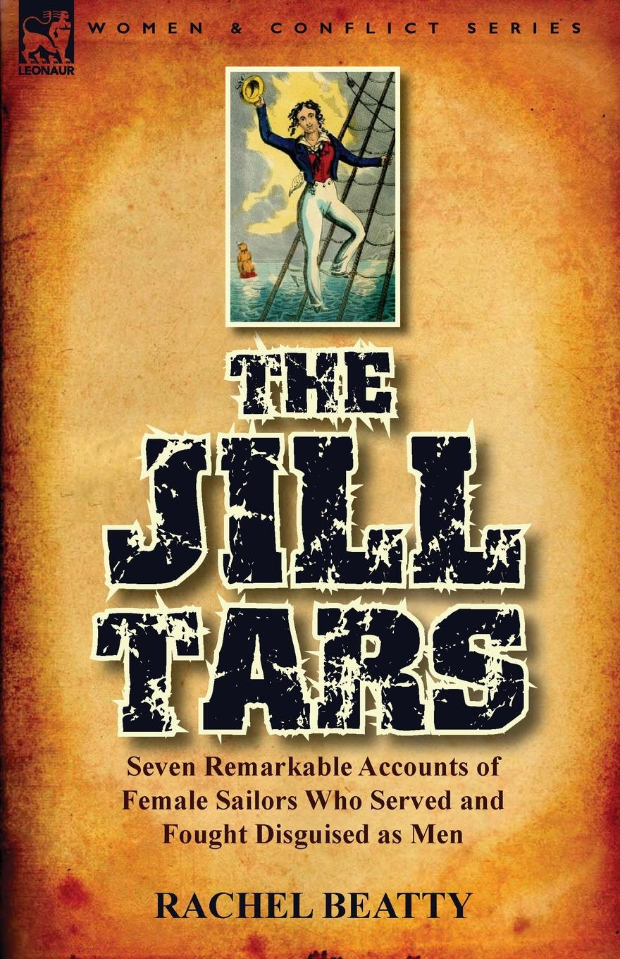 Rachel Beatty The Jill Tars. Seven Remarkable Accounts of Female Sailors Who Served and Fought Disguised as Men pair of vintage faux opal water drop earrings jewelry for women