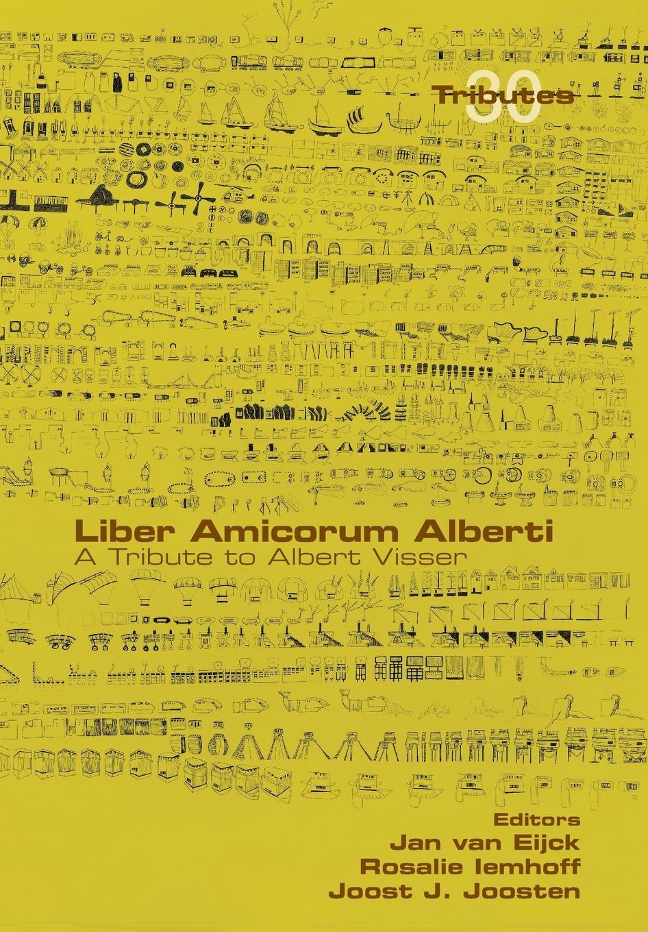 Liber Amicorum Alberti. A Tribute to Albert Visser