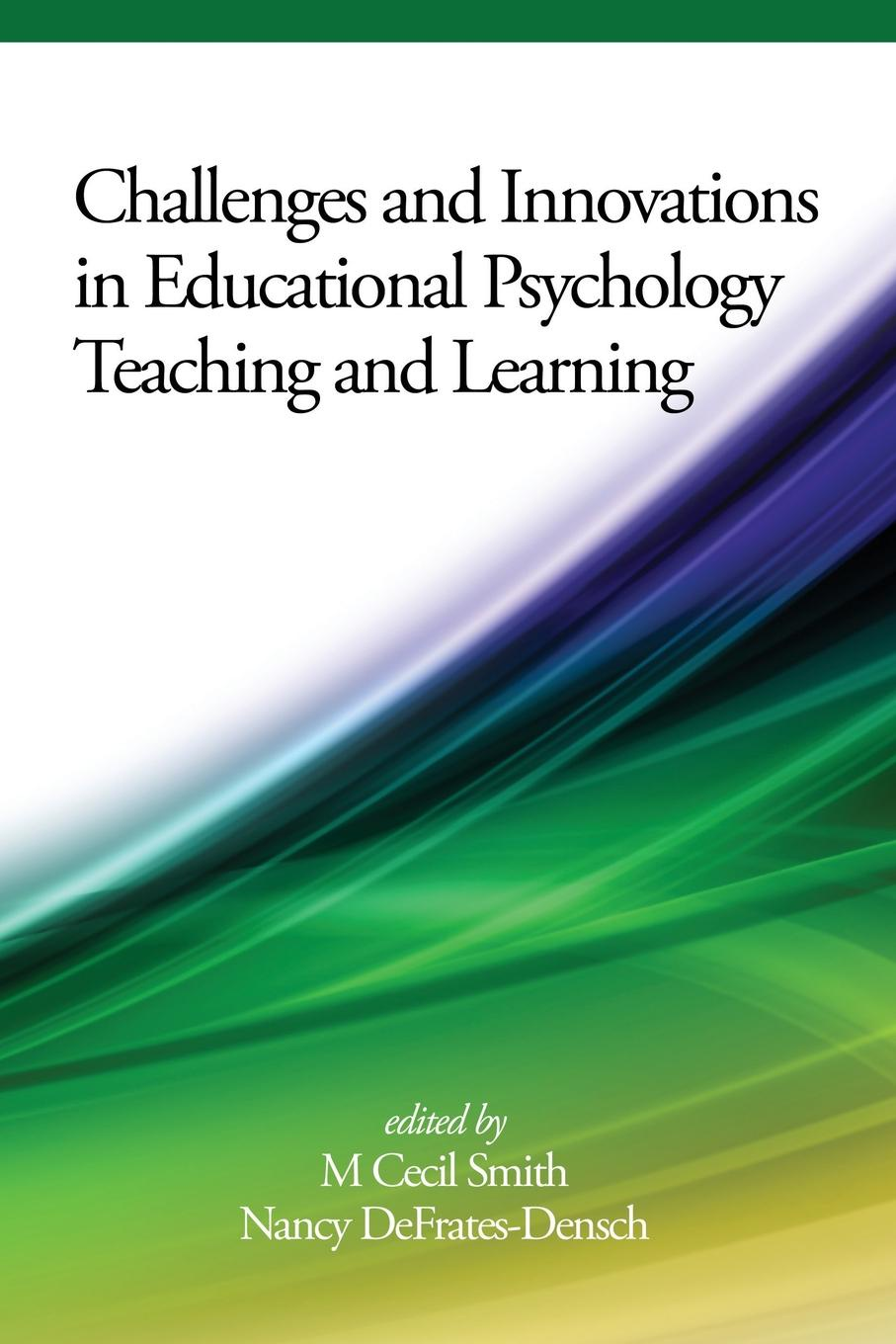 Challenges and Innovations in Educational Psychology Teaching and Learning tom billington critical educational psychology