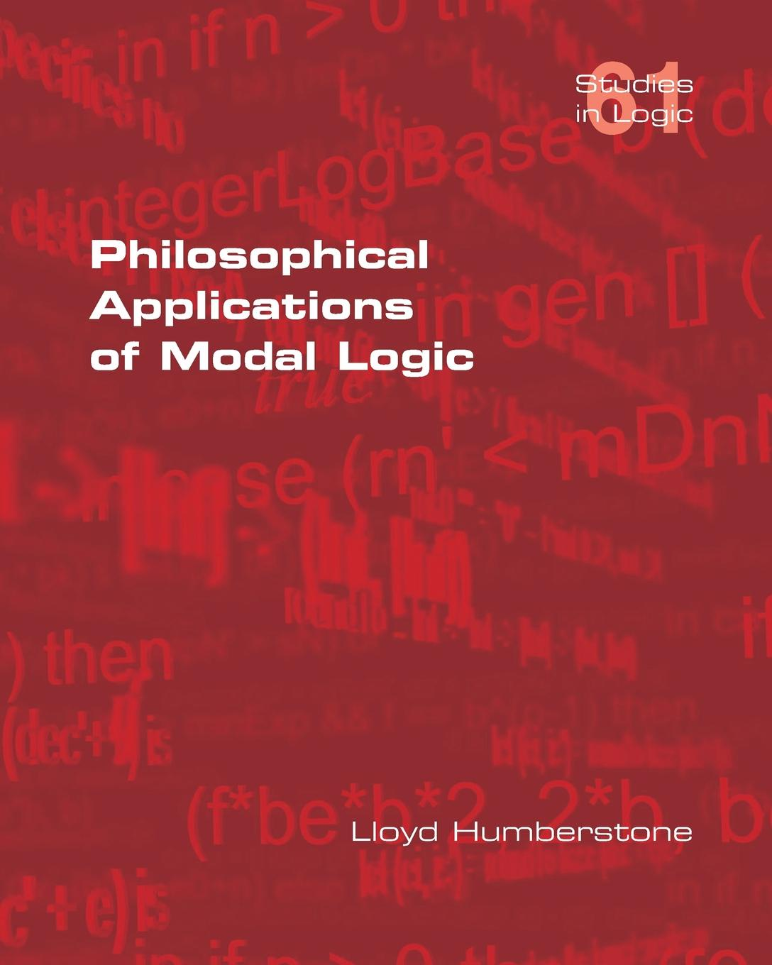 Lloyd Humberstone Philosophical Applications of Modal Logic aaron meskin the art of comics a philosophical approach