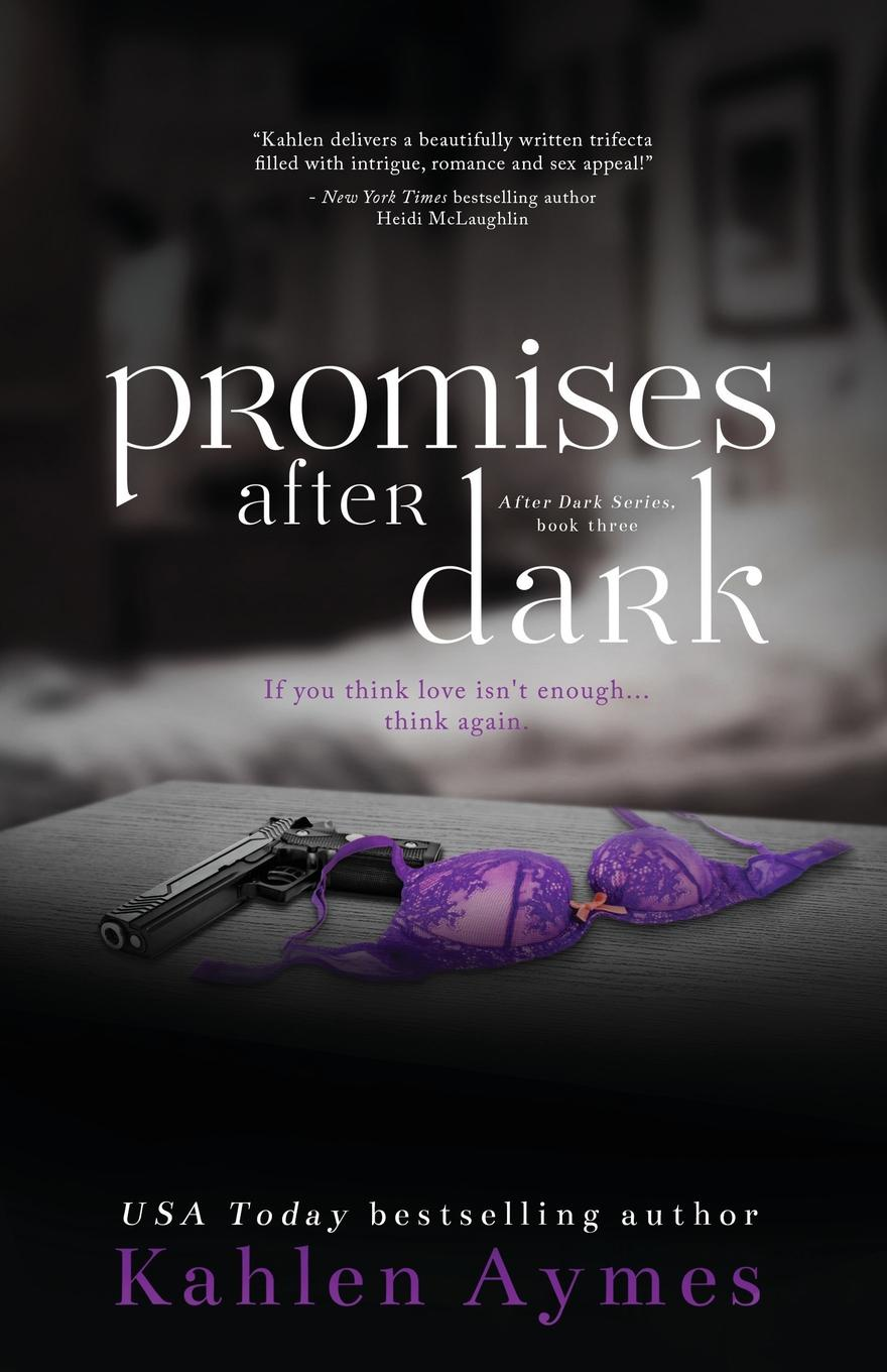 Kahlen Aymes Promises After Dark цена и фото