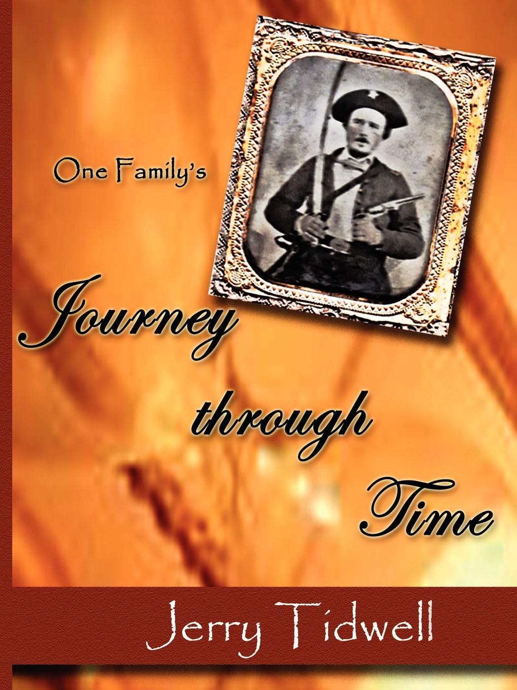 R. G. (Jerry) Tidwell One F Journey Through Time