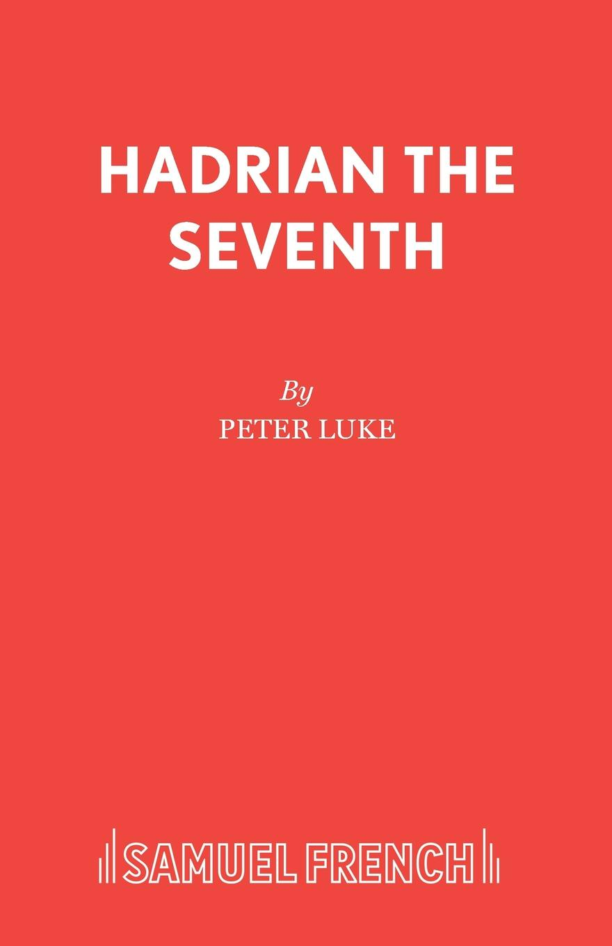 Peter Luke Hadrian The Seventh expelled