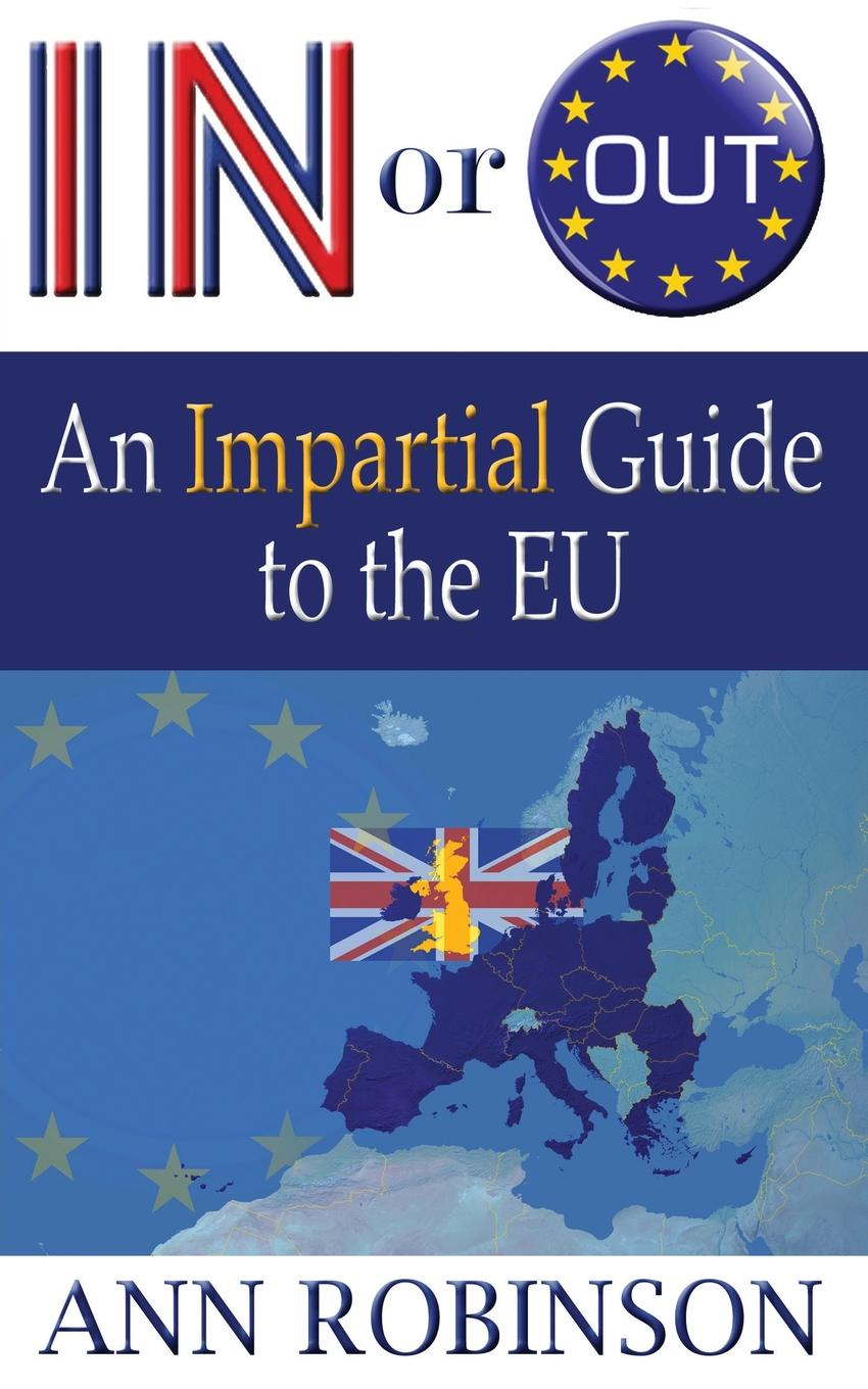 Ann Robinson In Or Out. An Impartial Guide to the EU european union vs microsoft corporation