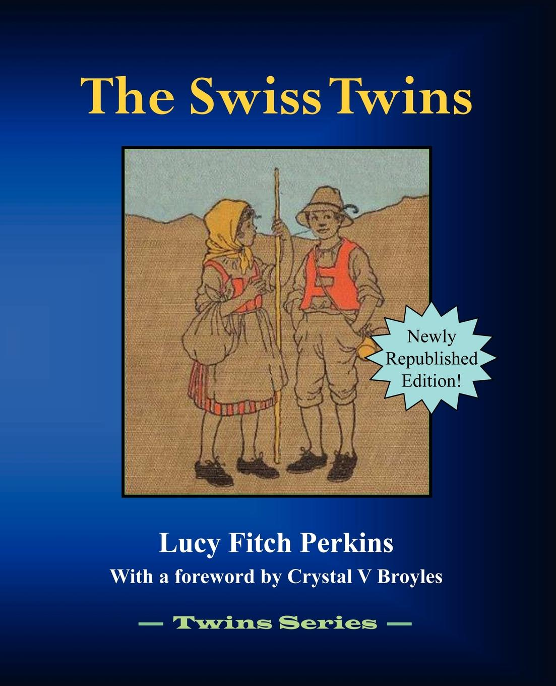 Lucy Fitch Perkins The Swiss Twins catherine spencer dante s twins